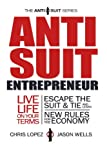 img - for Anti Suit Entrepreneur (The Anti Suit Series) book / textbook / text book