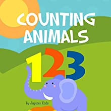 Counting Animals (       UNABRIDGED) by Jupiter Kids Narrated by Dorothy Deavers
