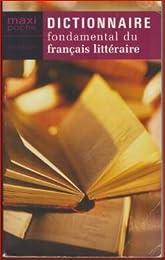 Dictionnaire fondamental du français littéraire
