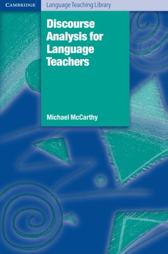 Discourse Analysis for Language Teachers (Cambridge...