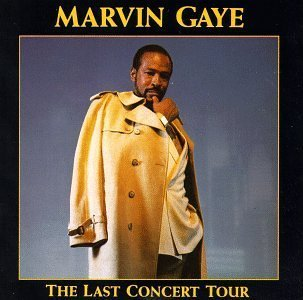 Last Concert Tour Live Edition by Gaye, Marvin (1991) Audio CD