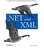 img - for [(.NET and XML )] [Author: Niel M. Bornstein] [Dec-2003] book / textbook / text book