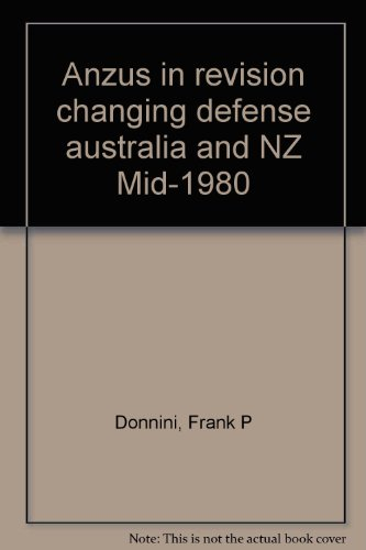 anzus-in-revision-changing-defense-features-of-australia-and-new-zealand-in-the-mid-1980s-sudoc-d-30