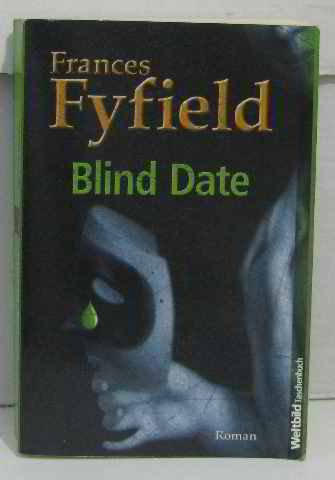 frances fyfield blind date Find great deals for blind date by frances fyfield (hardback, 1998) shop with confidence on ebay.