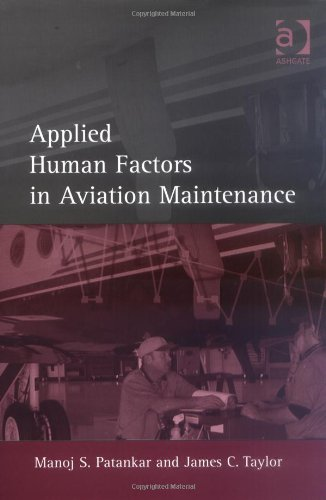 Applied Human Factors in Aviation Maintenance