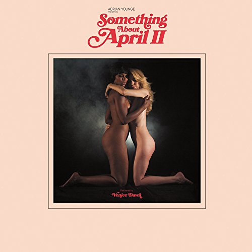 Adrian Younge – Adrian Younge Presents Something About April II (2016) [FLAC]