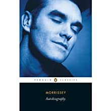 Autobiography (       UNABRIDGED) by Morrissey Narrated by David Morrissey