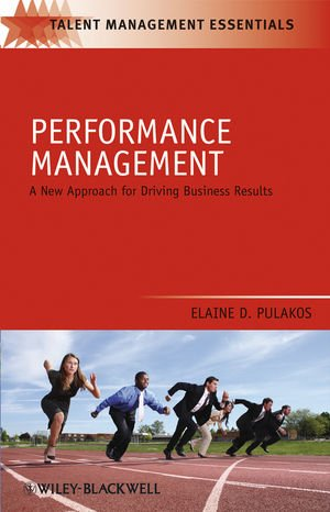 Performance Management: A New Approach for Driving...