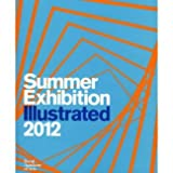 Tess Jaray RA Summer Exhibition Illustrated 2012: A Selection from the 244th Summer Exhibition