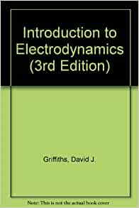 introduction to electrodynamics griffiths pdf free download