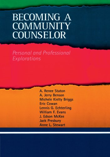 Becoming a Community Counselor: Personal and Professional...