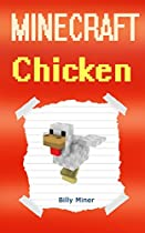Minecraft: Chicken: Diary Of A Minecraft Chicken (minecraft Chicken Diary, Minecraft Chickens, Minecraft Animal, Minecraft Animals)
