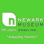 Newark Museum: Green Tour: Amazing Story |  Newark Museum