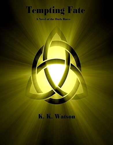 Tempting Fate by K. K. Watson