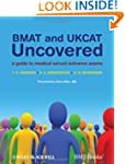 BMAT and UKCAT Uncovered: A Guide to...