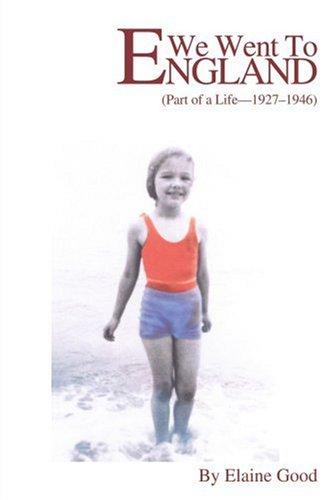 Nous sommes allés en Angleterre : partie d'une vie, 1927-1946