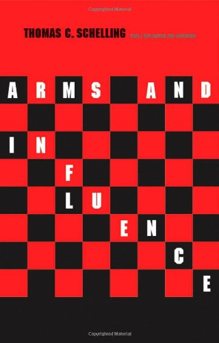 Arms and Influence: With a New Preface and Afterword (The...