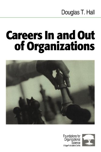 Careers In and Out of Organizations (Foundations for Organizational Science)