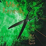 Boil That Dust Speck by Keneally, Mike (1995-03-28)