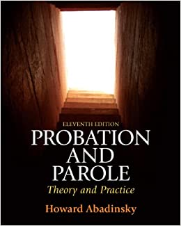 Probation and Parole: Theory and Practice (11th Edition) 11th Edition