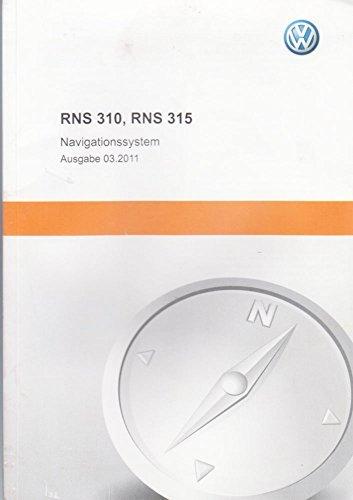 Anleitung Volkswagen Navigation RNS 310 und 315 Deutsch
