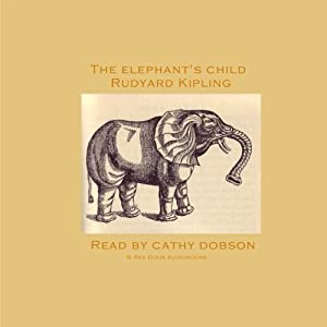 The Elephant's Child Audiobook