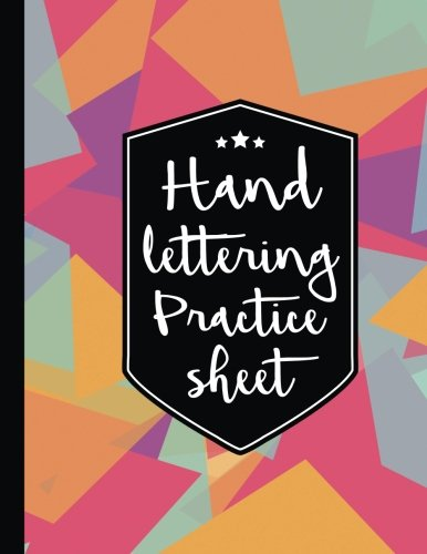 Hand Lettering Practice Sheet: 160 Pages Hand Lettering & Calligraphy Practicing 3 [Hand Lettering Basics - Hand Lettering How to - hand lettering practice book] (Tapa Blanda)