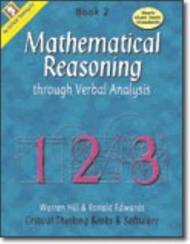 Mathematical Reasoning Through Verbal Analysis Book 2(Mathematical Reasoning Grades 5 - 8)