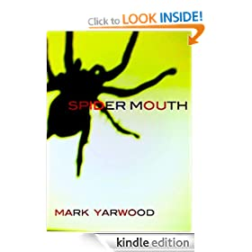 Spider Mouth (The 1st Edmonton Police Station Thriller)