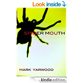 Spider Mouth (The Edmonton Police Station Thrillers Book 1)