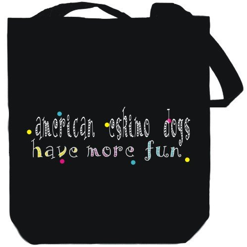 Canvas Tote Bag Black American Eskimo Dogs have more fun Dogs