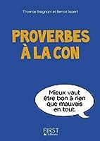 Petit livre de - Proverbes � la con