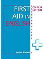 First Aid in English Colour Edition (FAE) (English Edition)