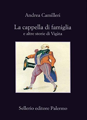 La cappella di famiglia: e altre storie di Vigàta