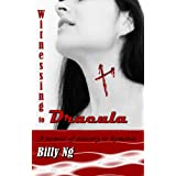 Witnessing To Dracula ~ Billy Ng