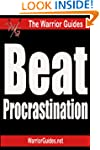 Beat Procrastination: Take Action and...
