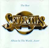 The Best Seventies Album in the World ... Ever! by Various Artists (1997) Audio CD