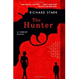 The Hunter: A Parker Novel (Parker Novels) ~ Richard Stark