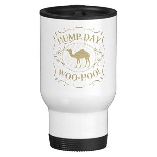 Hump Day! Woo-Hoo! Coffee Mug