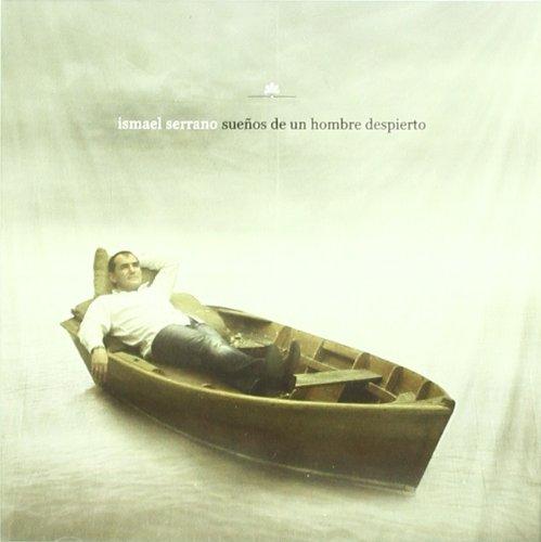 Ismael Serrano - Suenos De Un Honbre Despierto - Zortam Music