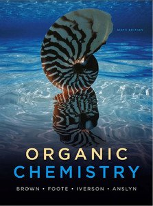 Organic Chemistry 6th Edition Brown Foote Iverson Anslyn (Hardcover)