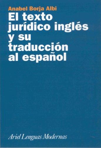 EL TEXTO JURIDICO INGLES Y SU TRADUCCION AL ESPAÑOL