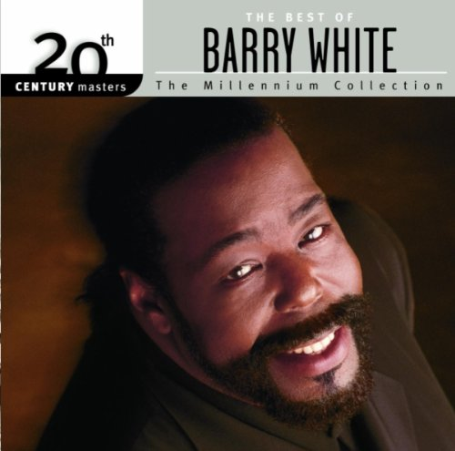 Barry White - The Best of Barry White: 20th Century Masters: The Millennium Collection - Zortam Music