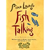 Fish Talking: Recipes from le Madri, Coco Pazzo, and Sapore di mare