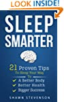 Sleep Smarter: 21 Proven Tips to Slee...