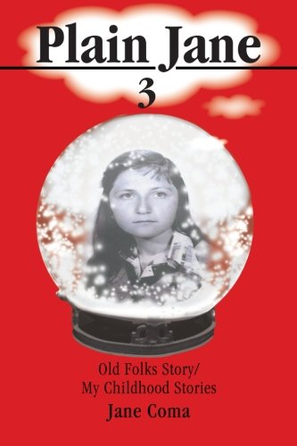 Plain Jane 3: Old Folks Story/ My Childhood Stories