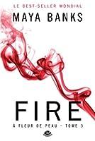 Fire: � Fleur de peau, T3