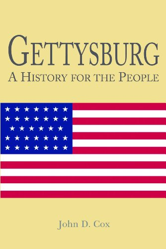 Free Kindle Book : Gettysburg: A History for the People