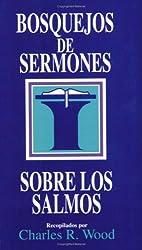 Bosquejos de sermones: Los Salmos (Bosquejos de sermones Wood) (Spanish Edition)