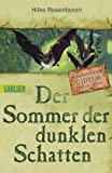 Der Sommer der dunklen Schatten: Abenteuer-Aktion